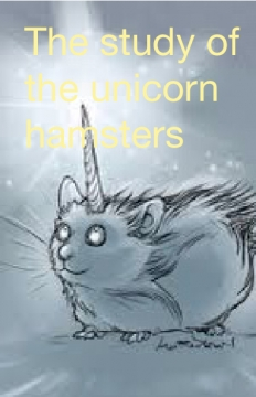 The study of the unicorn hamsters