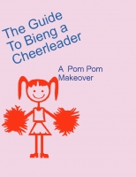 The Guide To Bieng a Cheerleader