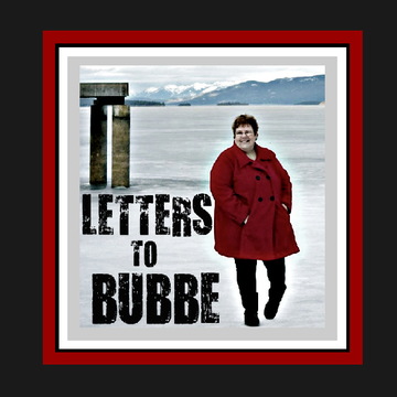Letters to Bubbe