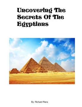 Uncovering the Secrets of the Egyptians