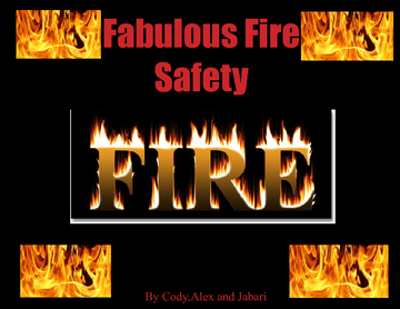 Fabulous Fire Safety