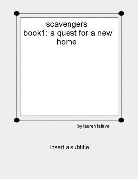 scavengers book1 :a quest for a new home