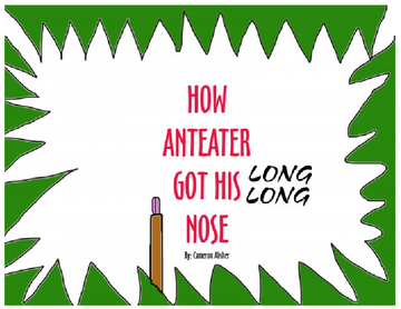 How Anteater Got His Long Nose