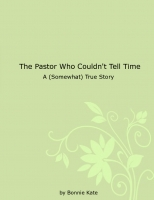 The Pastor Who Couldn't Tell Time
