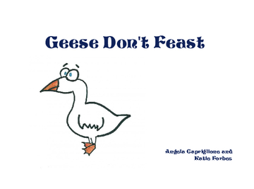 Geese Don't Feast