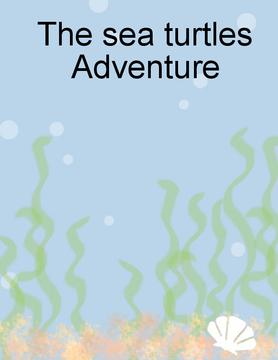The seas turtle adventure