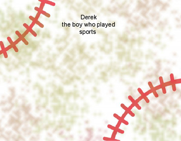 derek they boy who played sports