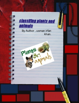 classifing plants and animals