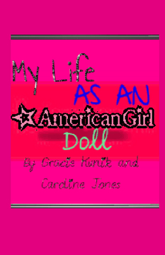 My Life as an American Girl Doll