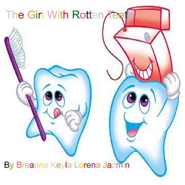 The Girl With Rotten Teeth