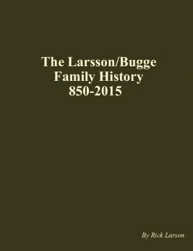 The Larsson/Bugge Family History