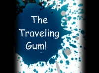 The Traveling Gum