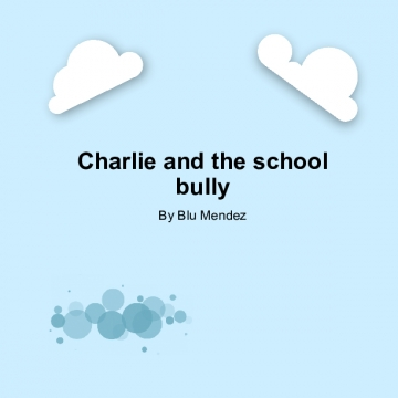Charlie and the school bully