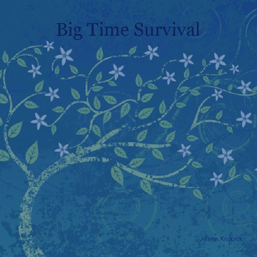 Big Time Survival