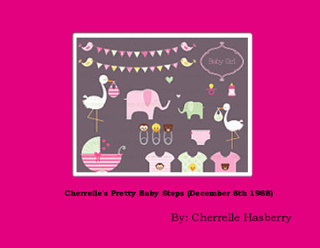 Cherrelle's Pretty Baby Steps (December 8th 1988)