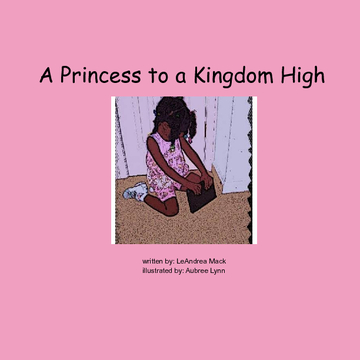 A Princess to a Kingdom High