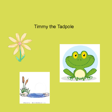 Timmy the Tadpole