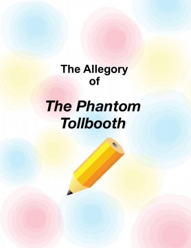 THE ALLEGORY OF THE TOLLBOOTH