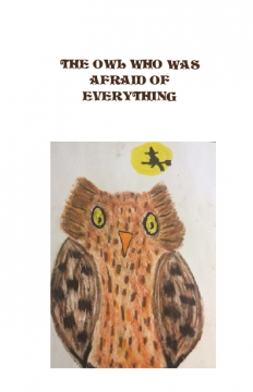 The owl who was afraid of everything