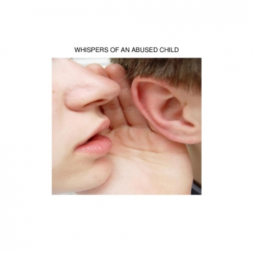 Whisper of an Abused Child