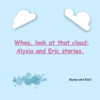 Whoa, look at that cloud: Eric and Alysia's stories.