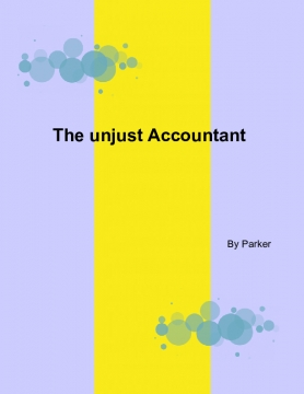 The unjust Accountant