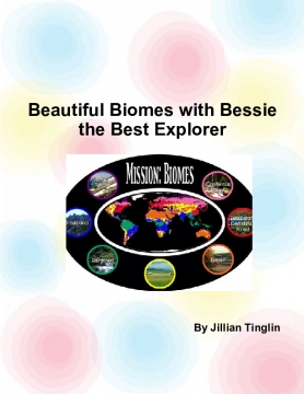 Beautiful Biomes with Bessie the Best Explorer