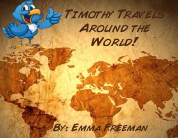 Timothy Travels Around the World!