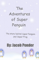The Adventures of Super Penguin and Super Frog #1