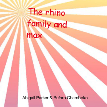 The Rhino Family and Max