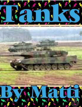All About Tanks