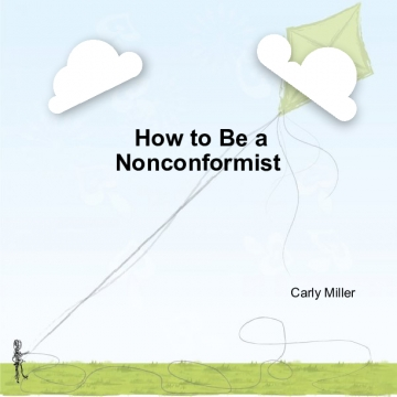 How to Be a Nonconformist