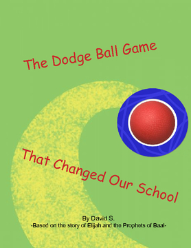 The Dodge Ball Game that Changed my School