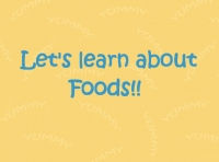Lets learn about foods!!