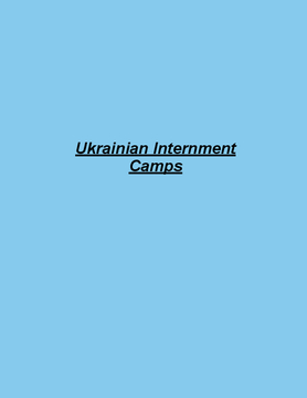 Ukranian Internment Camps