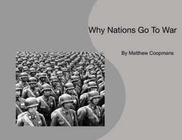 Why do nations go to war