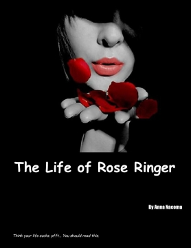 The Life Of Rose Ringer