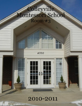 Colleyville Montessori School Room #3 Yearbook