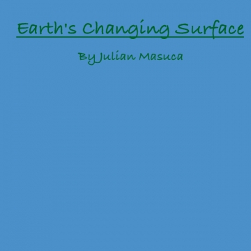 Earth's Changing Surface Project