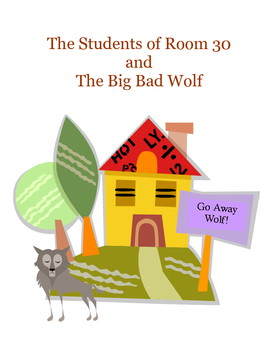 The Students of Room 30 and the Big Bad Wolf