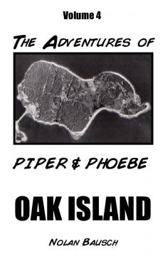 Piper and Phoebe; Oak Island
