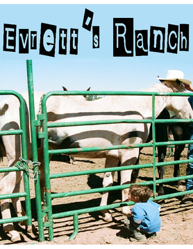 Evrett's Ranch