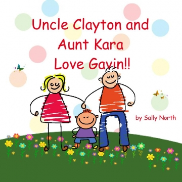 Uncle Clayton and Aunt Kara Love Gavin!!