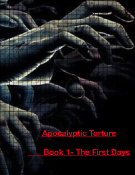 The Apocalyptic Torture