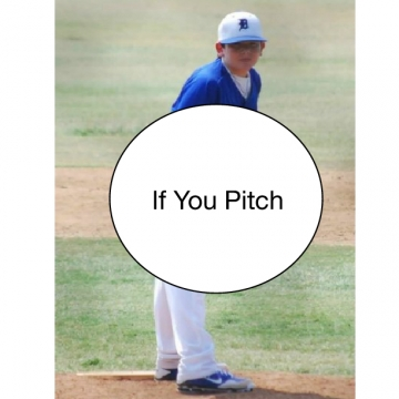If You Pitch