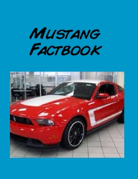 Mustang facts