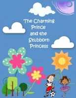 The Charming Prince and the Stubborn Princess