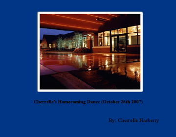 Cherrelle's Homecoming Dance (October 26th 2007)