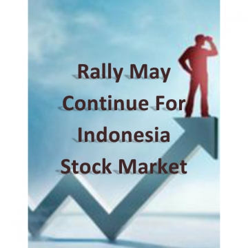 Rally May Continue For Indonesia Stock Market