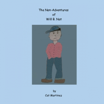 The Non-Adventures of Will B. Not